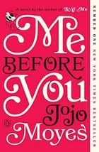 Me Before You (Me Before You Trilogy) [Paperback] Moyes, Jojo image 2