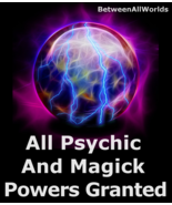 Gain All Psychic & Magick Powers 3rd Eye & Wealth Betweenallworlds Spell  - $149.27