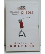 Moving Pilates Breath. Pilates for Golfers DVD - $8.00
