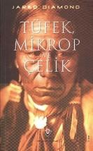 Tufek,Mikrop ve Celik [Paperback] image 1