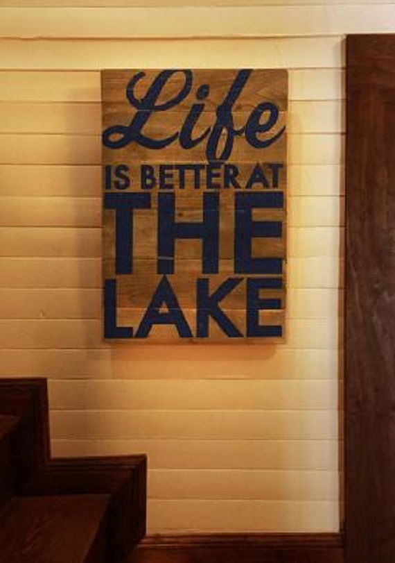 Cool Lake Sign on Cedar Board Life Is Better At The Lake Size 18 x 27 Item 66 *