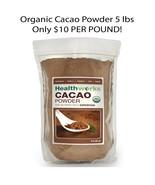 Raw Certified Organic Cacao Powder (5 lb BULK) Free Shipping, New Cacao ... - $50.47