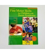 Topics in down Syndrome Ser.: Fine Motor Skills for Children with down S... - $9.70