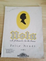 NOLA A SILHOUETTE for the PIANO by FELIX ARNDT SHEET MUSIC Original Edit... - $18.69