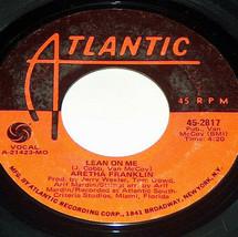 45RPM Aretha Franklin Lean On Me , Spanish Harlem Atlantic Vinilo Record... - $9.08