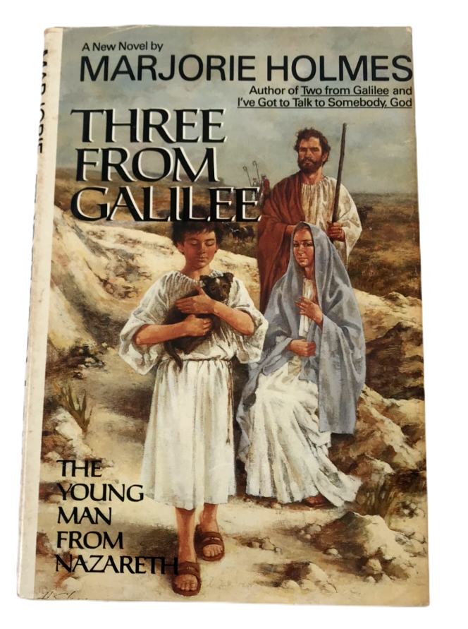Primary image for Three From Galilee Jesus Nazareth Mary Joseph Marjorie Holmes Novel HBDJ FE 1985