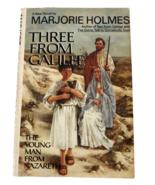 Three From Galilee Jesus Nazareth Mary Joseph Marjorie Holmes Novel HBDJ... - $9.89