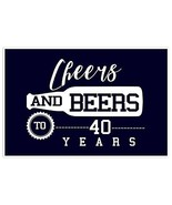 Cheers and Beers To 40th Birthday Wall Art Poster - $8.42