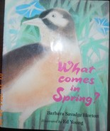 What Comes in Spring? Horton, Barbara S. - $3.91