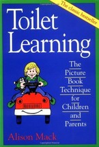 Toilet Learning: The Picture Book Technique for Children and Parents [Ma... - $6.99