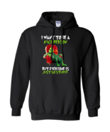 Mr Grinch I Want To Be a Nice Person but Everyone's Stupid G185 Hoodie 8 oz - $29.50+
