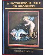 A Picturesque Tale of Progress, Conquests, Part II [Hardcover] Olive Bea... - $7.95