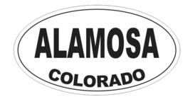 Alamosa Colorado Oval Bumper Sticker D7137 Euro Oval - $1.39+