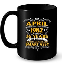 APRIL 1982  36 Years Of Being Classy Ceramic Mug 36th Birthday - £10.75 GBP+
