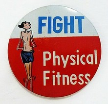 Vintage tin button pin humor fight physical fitness made in Japan - $12.98
