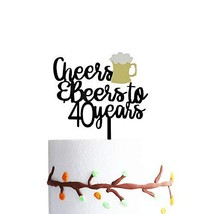 Cheers and Beers to 40 Years Cake Topper, 40 Birthday Cake Topper, 40th ... - $15.99