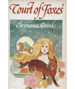 HISTORICAL ROMANCE: Court Of Foxes By Christianna Brand ~ Hardcover DJ 1969 - $6.99