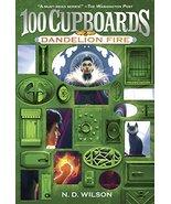 Dandelion Fire (100 Cupboards Book 2) (The 100 Cupboards) [Paperback] Wi... - $1.83