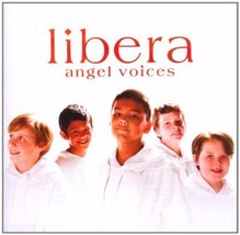 ANGEL VOICES by Libera