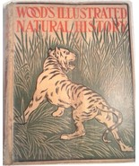 WOOD'S ILLUSTRATED NATURAL HISTORY by J. G Wood COPYRIGHT  1897 RARE - $95.00