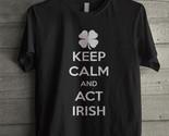 Keep calm and act irish thumb155 crop