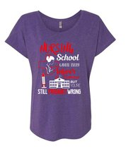 Nursing Schools Where Every Answer Is Correct T Shirt, You're Still Prob... - $27.99+