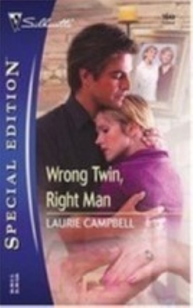 Wrong Twin, Right Man by  Campbell, Laurie