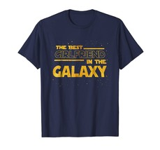 Funny Shirts - Best Girlfriend In The Galaxy Gift T-shirt Men - $19.95+