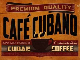 Cafe Cubano Cuban Coffee Metal Sign - $24.95