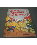 Vintage~ What Do Smurfs Do All Day? by Peyo  Beginner Books 1983 - $5.93