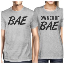 Bae And Owner Of Bae Matching Couple Grey Shirts - $30.99+
