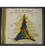 Let It Snow! Carols For A Cappella Singers Audio CD Christmas LN - $4.99