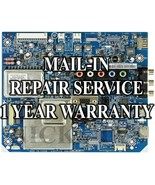 Mail-in Repair Service For KDL-40EX501 Main Board 1-857-593-11 1-881-683-12 - $79.95