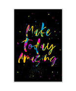 Make Today Amazing Motivational Room Decor Wall Art Poster - $6.44+