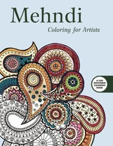 Mehndi Coloring for Artists Creative Stress Relieving Adult Coloring Boo... - $5.00