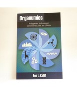 Organumics An Epigenetic Re-Framing of Consciousness Life and Evolution ... - $13.85