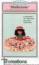 "Makenzie 13""  Bed Doll Outfit Crochet Pattern/Instructions Leaflet NEW - $6.27"