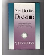 Why Do We Dream? [Jun 01, 1990] Irion, J. Everett - $26.21