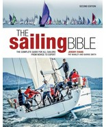 The Sailing Bible: The Complete Guide for All Sailors f: New Hardcover @ - $31.93
