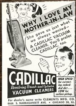 1947 Cadillac Vacuum Print Ad Why I Love My Mother-In-Law - $7.69
