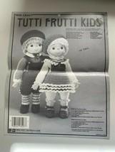 *Tutti Frutti Kids* Doll Patterns By Fibre Craft 1980 - $3.71