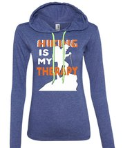 Hiking Is My Therapy T Shirt, Being A Hiker T Shirt (Anvil Ladies Ringspun Hoode - $37.99+