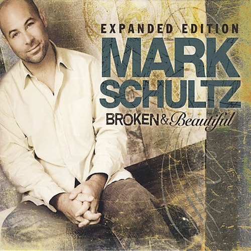 Broken   beautiful by mark schultz 2