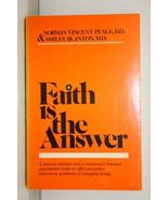Faith is the Answer [Jan 01, 1955] Peale, Norman Vincent - $2.80
