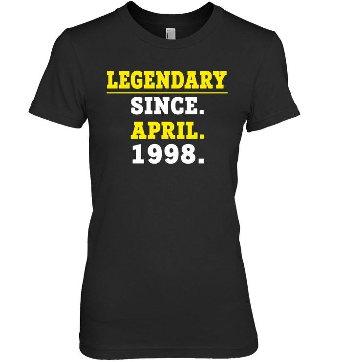 Legendary Since April 1998 Shirt 20th Birthday Gifts