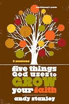 Five Things God Uses to Grow Your Faith Participant's Guide [Paperback] Stanley, image 2