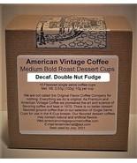 Decaf. Double Nut Fudge flavored Dessert Coffee 10 Medium Bold K-Cups - $10.41