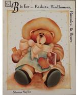 B if for Baskets Birdhouses Bunnies & Bears Sharon Saylor Tole Painting ... - $9.98