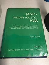 Janes Military Logistics 1988 Foss, Christopher F - $37.57