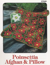 Poinsettia Afghan & Pillow, Annie's Attic Crochet Pattern Leaflet 87A68 - $3.95